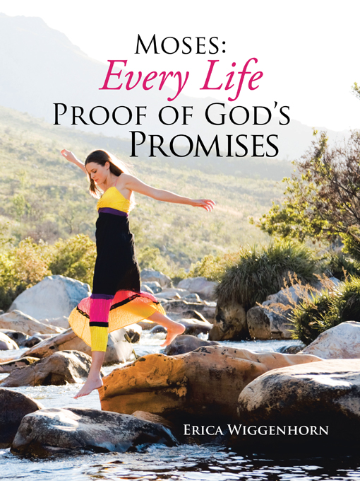 MOSES: Every Life Proof of God's Promises is here!