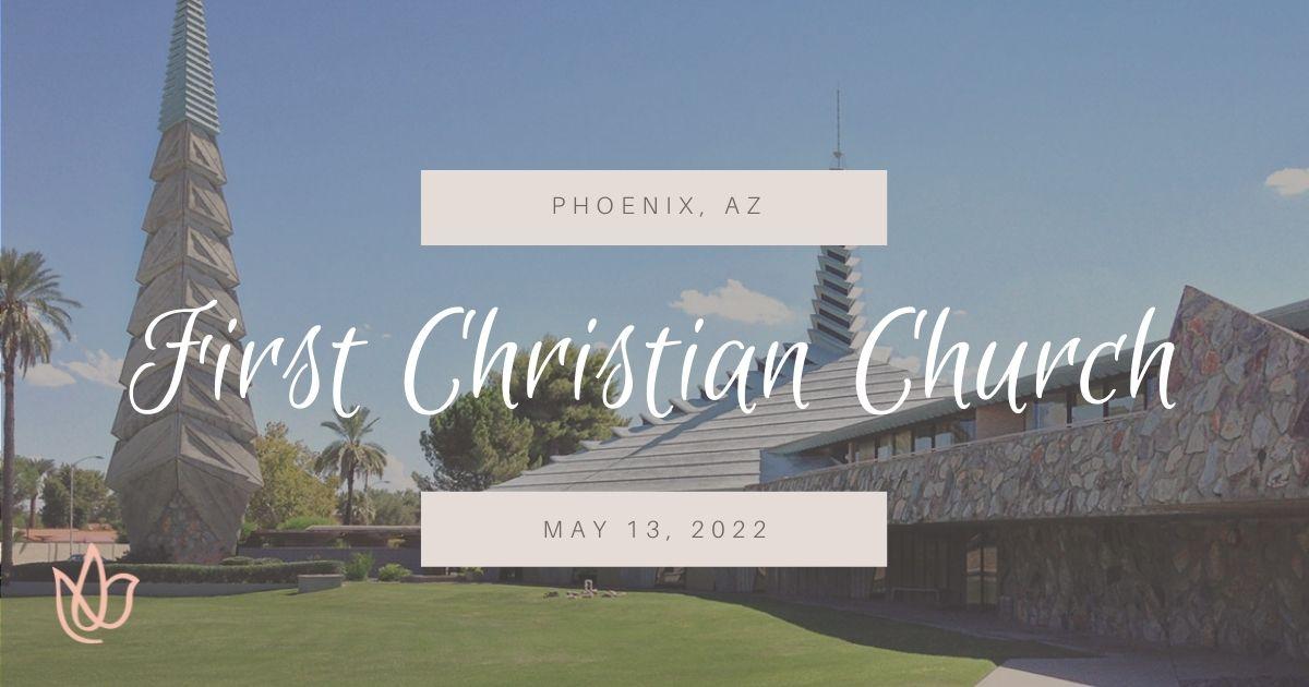 First Christian Church, Phoenix, AZ